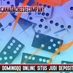 Taruhan Dominoqq Online Situs Judi Deposit Murah